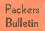 Packers Bulletin